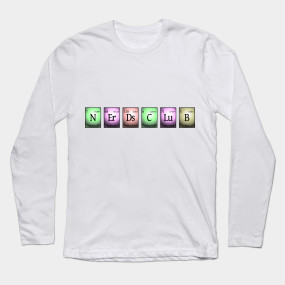 nerds club in chemical elements... Long Sleeve T-Shirt