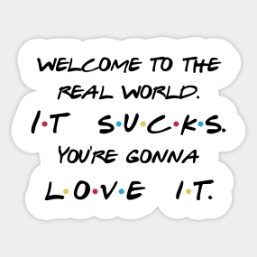 Friends Quotes Stickers Teepublic