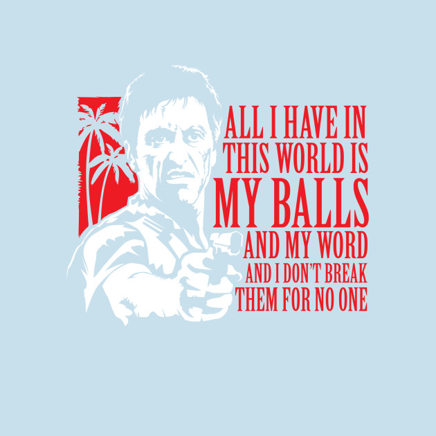 Tony Montana Scarface Moseisly T Shirt Teepublic