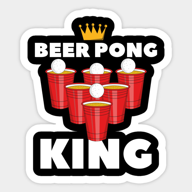 Beer Pong King Party Table Frat Gift