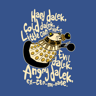 Hard Dalek (Soft Kitty Parody) t-shirts