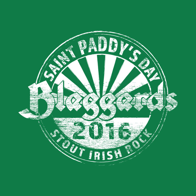 Blaggards - Saint Paddy's Day 2016