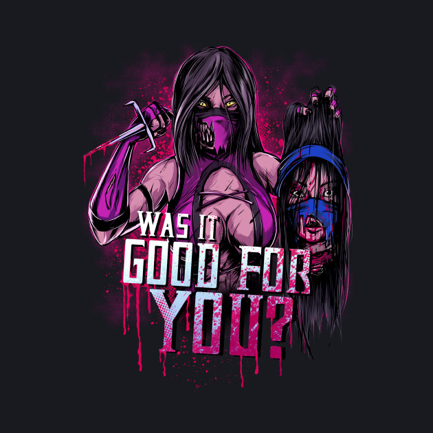 WAS IT GOOD FOR YOU?