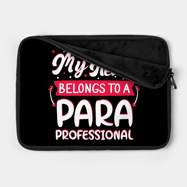 My Heart Belongs to Paraprofessional Valentines Day Gift