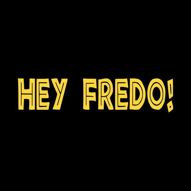 Hey Fredo Cuomo Italian Language Funny Fake News Politics T-Shirt