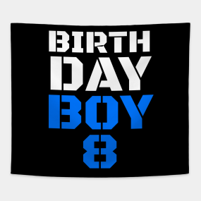 Main Tag Birthday Boy 8 8th Boys Years Old Tapestries