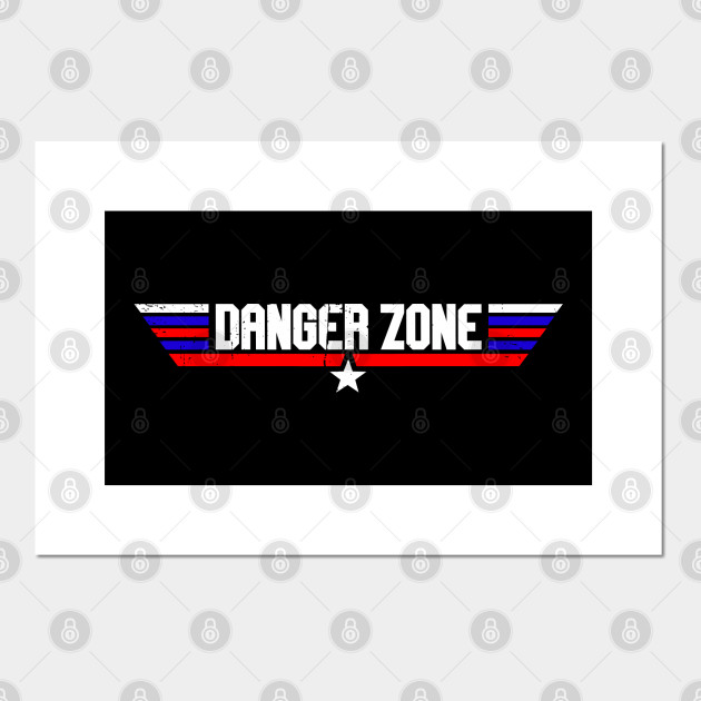 Danger Zone!