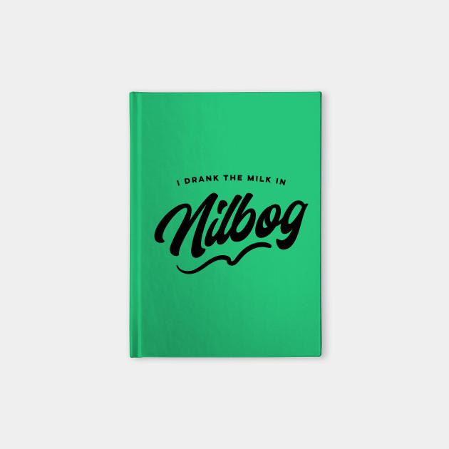 I Drank The Milk In Nilbog / Troll 2