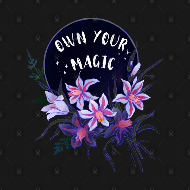 Own Your Magic