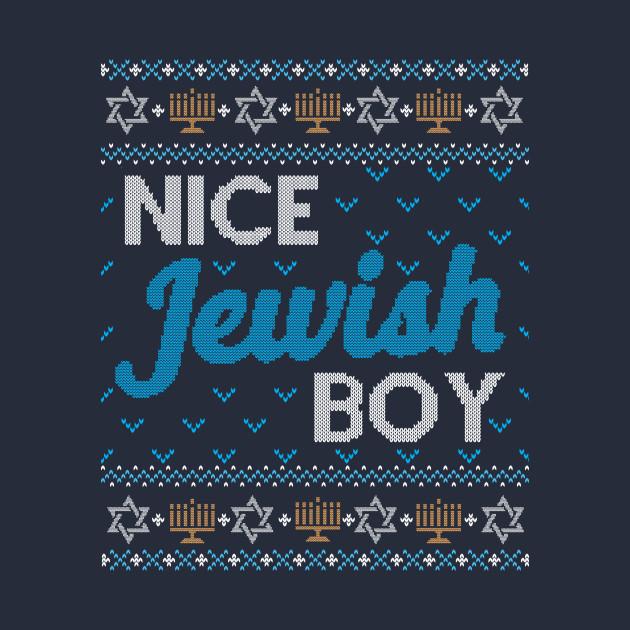 798151f5 Funny Ugly Hanukkah Sweater, Nice Jewish Boy - Hanukkah - T-Shirt ...