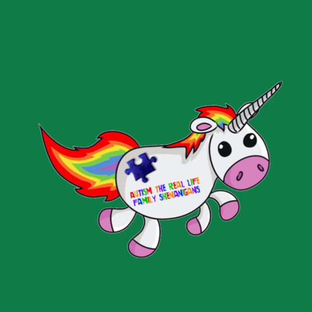 Autism The Real Life Family Shenanigans Spectrum Awareness Unicorn