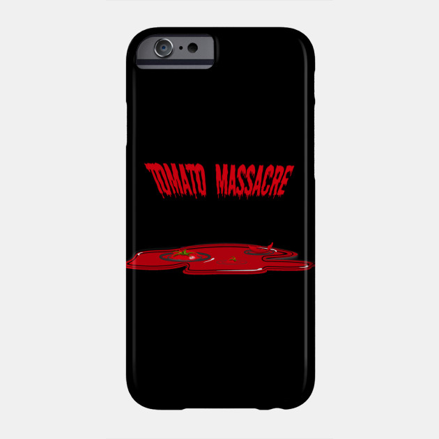 Tomato Massacre, witty sayings, halloween Phone Case