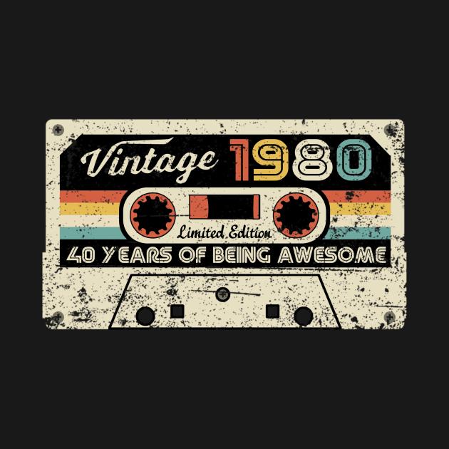 Born in 1980 Vintage 1980 40 Years Of Being Awesome Birthday CassetteGift Tee Long Sleeve Hoodie Sweatshirt