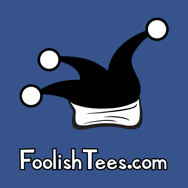 First and Foremost, Foolish