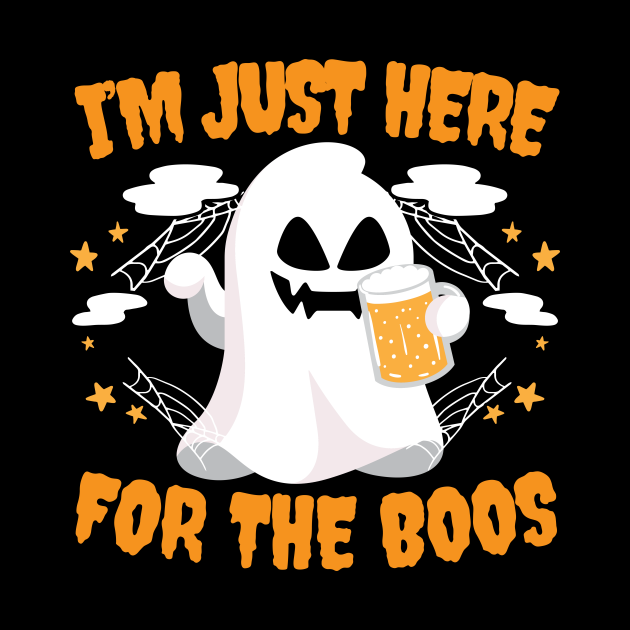 I'm just here for the boos halloween costume T-shirt