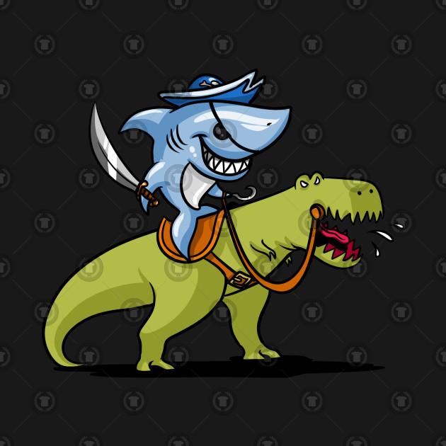 ... Shark Pirate Riding A T-Rex Dinosaur Funny