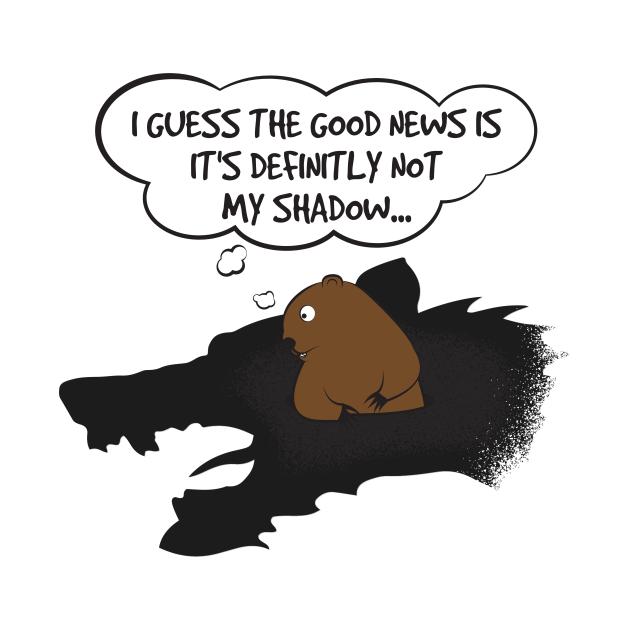 Groundhog Not My Shadow