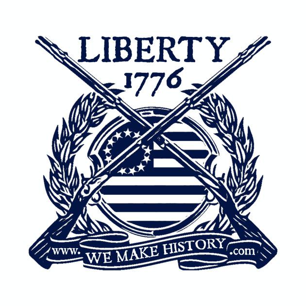 We Make History - Liberty 1776