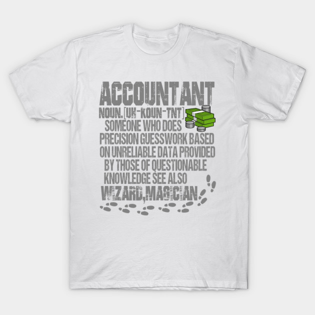 c09a37d0 Accountant , Accounting - Men's Premium - Accountant Funny Gift - T ...