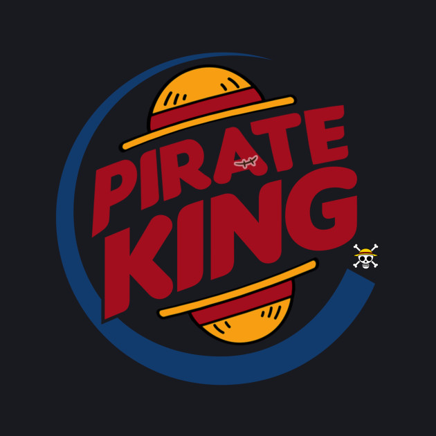 Pirate King (eventually)
