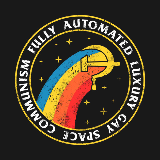 fully gay space communism