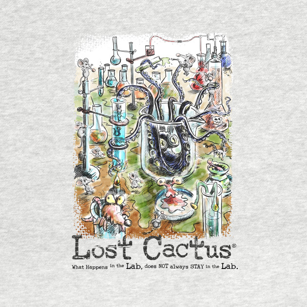 Lost Cactus - What happens in the Lab.