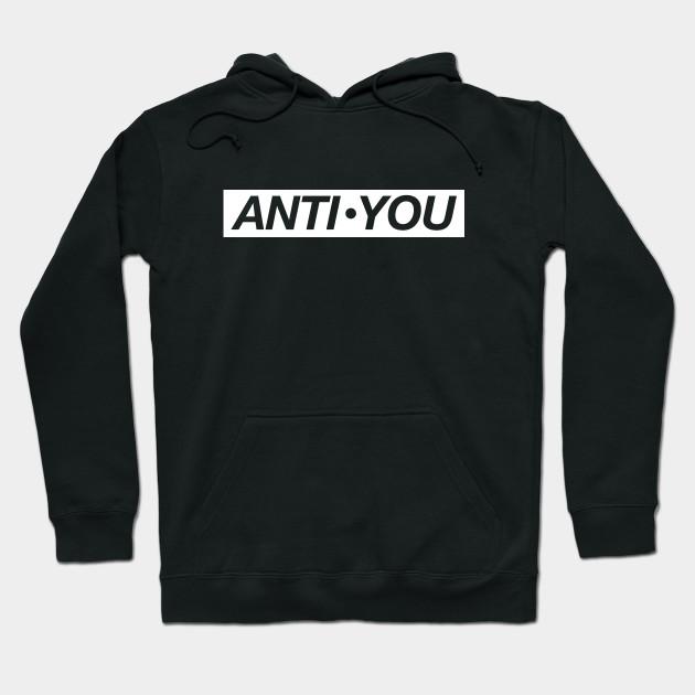 12089527b1f9 Anti-you - Anti You - Hoodie