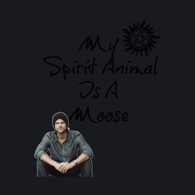 My Spirit Animal is a Moose!
