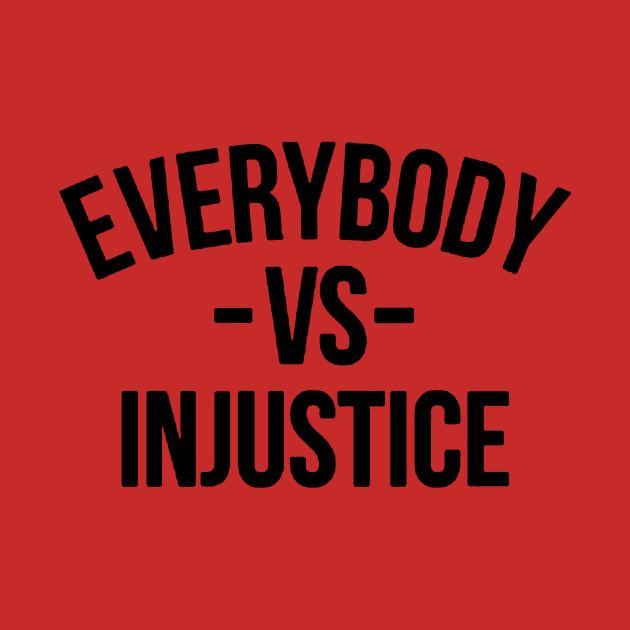 Everybody vs Injustice