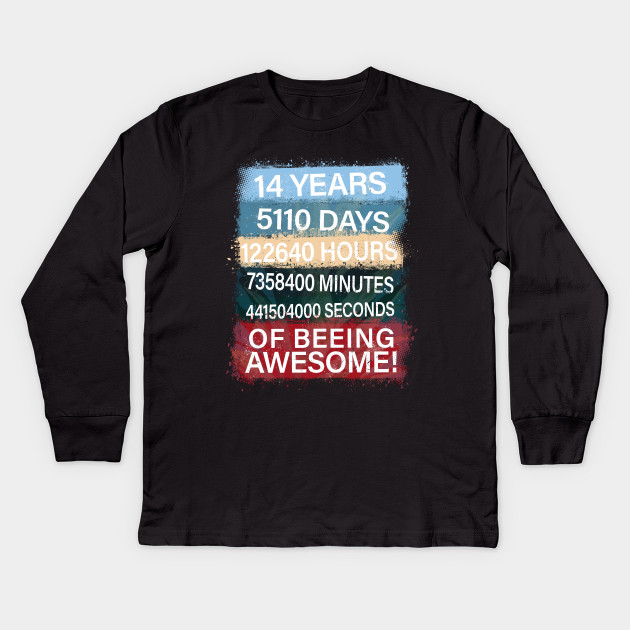 14 Years Old Beeing Awesome Kids Long Sleeve T Shirt