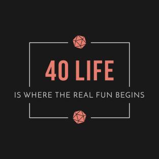 40 Life Commander t-shirts
