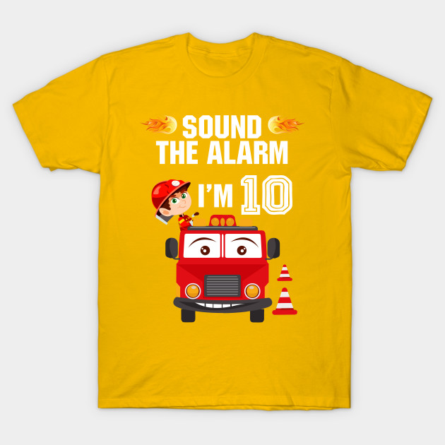 d8cea56c Birthday Boy Shirt for 10 Year Old - 10th Sound the Alarm - Gift ...