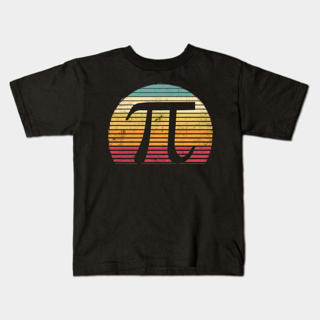 d4c9cd385 Retro Vintage Funny Pi Day Math Lover Gift - Pi Day - Kids T-Shirt ...