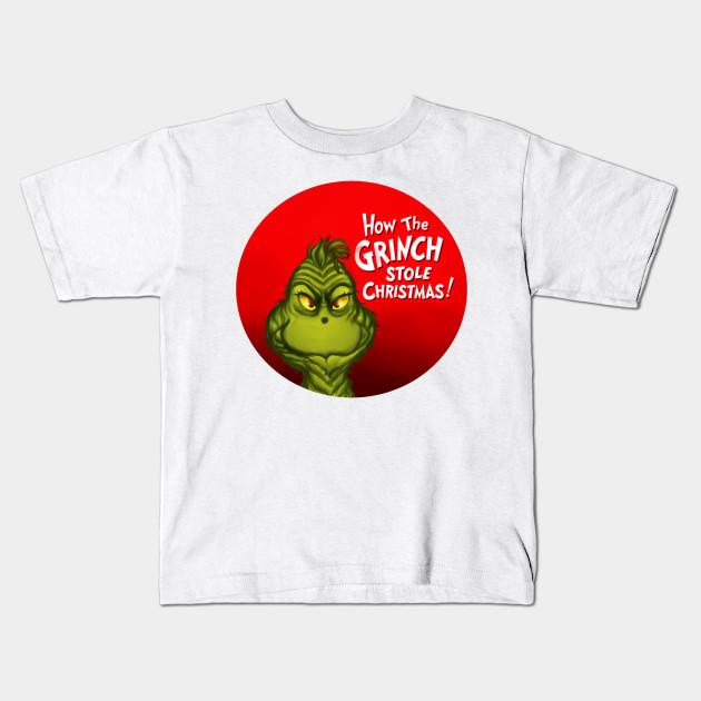 How The Grinch Stole Christmas Christmas Kids T Shirt Teepublic