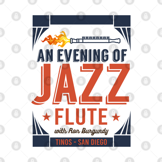 Ron Burgundy's Evening of Jazz Flute