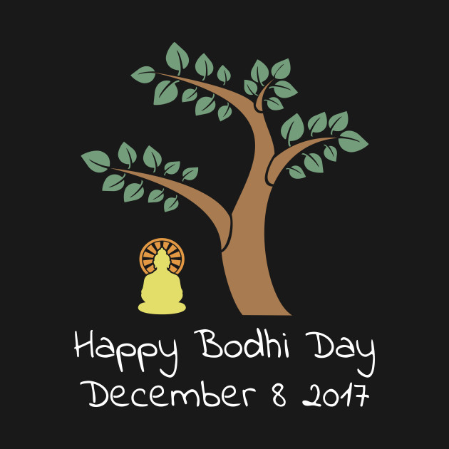 Happy Bodhi Day 2017 Buddhist TShirt