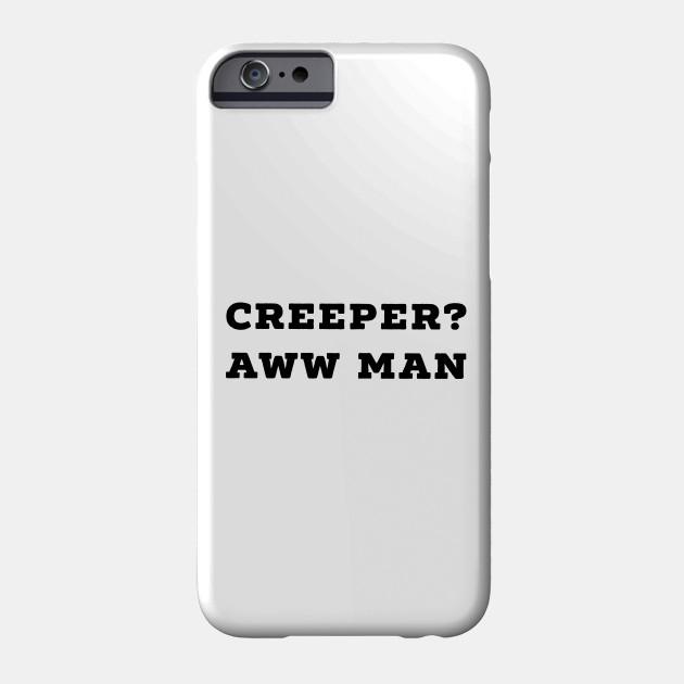 Funny Creeper Aw Man Meme Aww Man - Creeper Aw Man - Phone ...