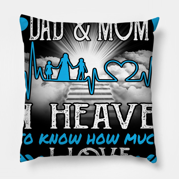 I Love My Dad And Mom In Heaven Missing Father\'s Day Gift Idea