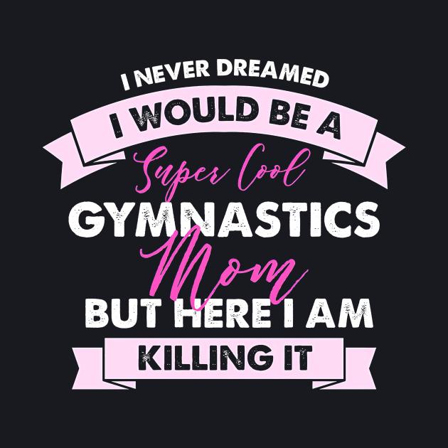 Mom Gymnastics Mom