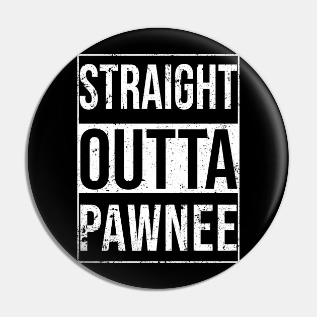 Straight Outta Pawnee