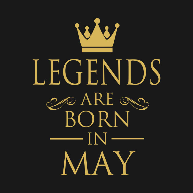 904d39976 LEGENDS ARE BORN IN MAY - Legends - Kids Hoodie | TeePublic