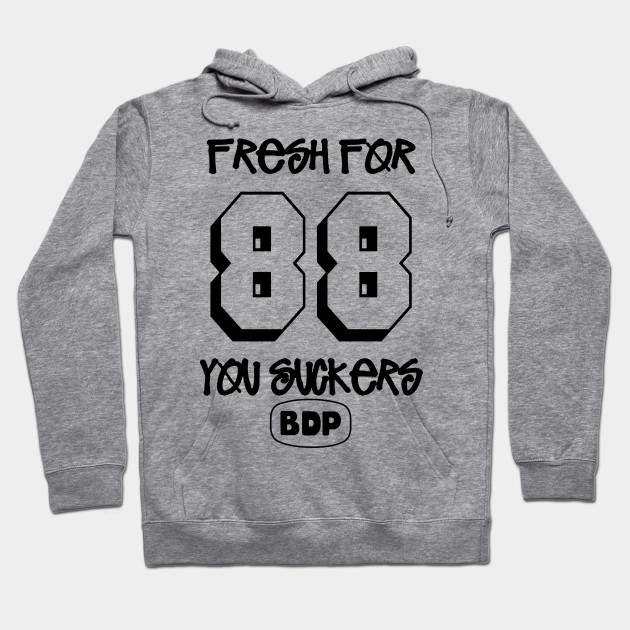 fresh for 88 you suckas! Hoodie