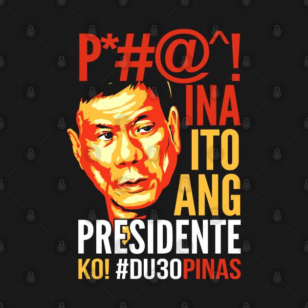 Ito Ang Presidente Ko, Duterte