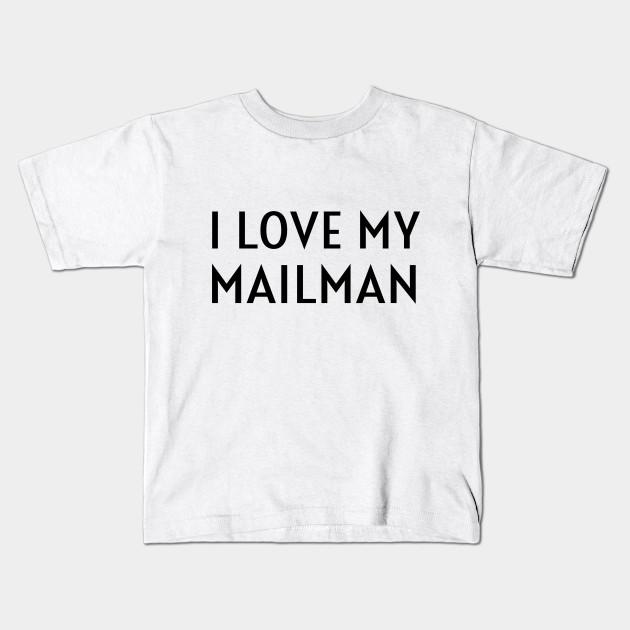 I Love My Mailman Proud Postman Wife Girlfriend