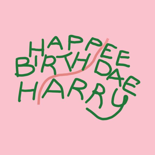 Happee Birthdae Harry