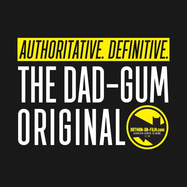 The Dad-Gum Original