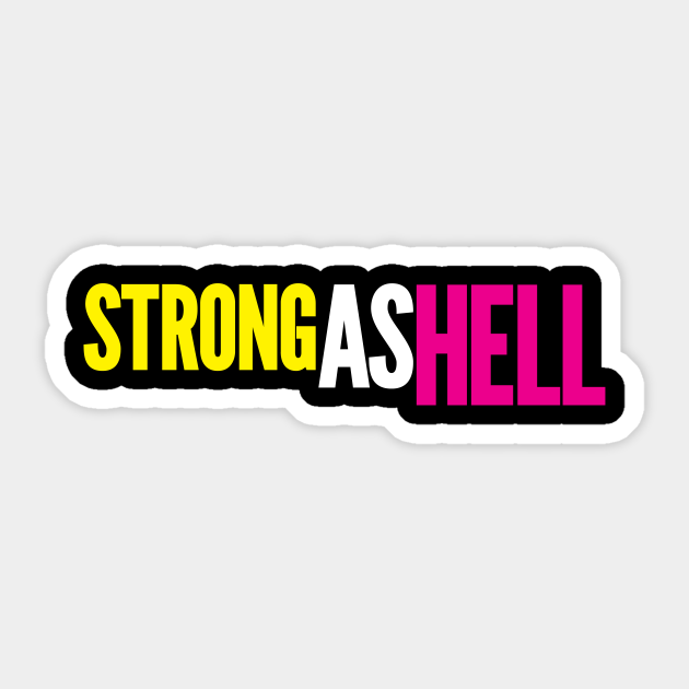 Strong As Hell by BenCapozzi