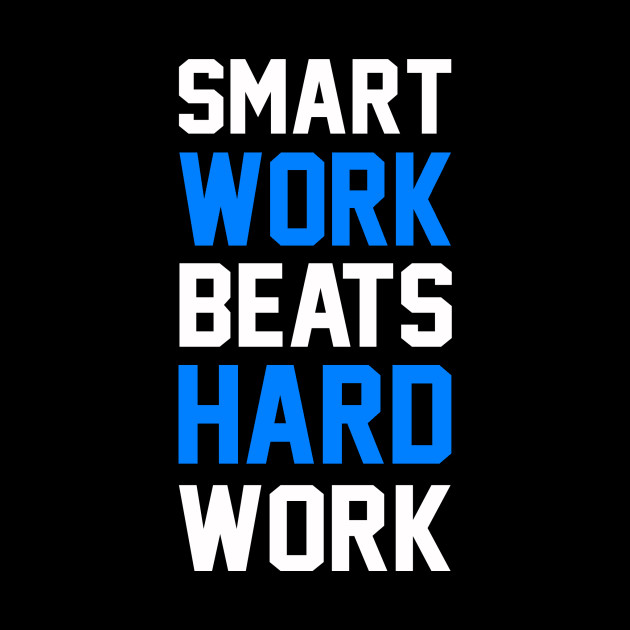 Smart Work Beats Hard Work Blue Quotes Pillow Teepublic