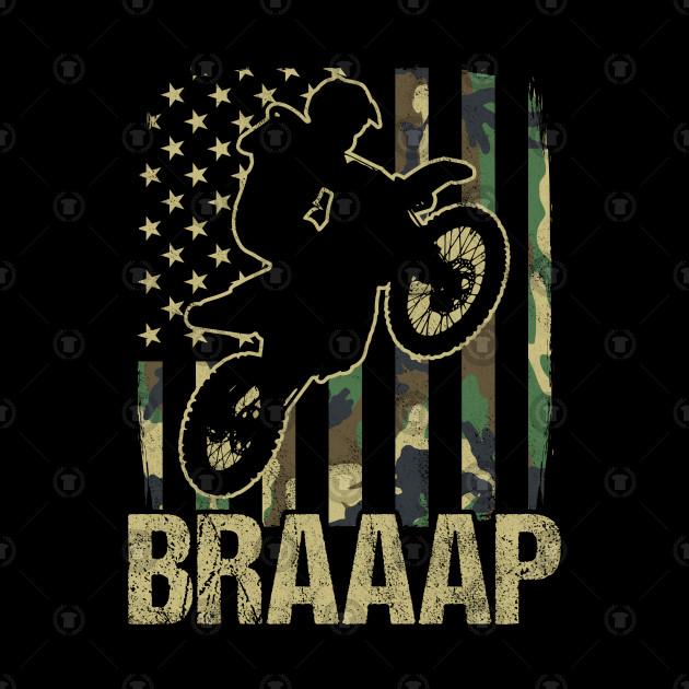 Braaap Camouflage American Flag Motocross Dirt Bike Gift