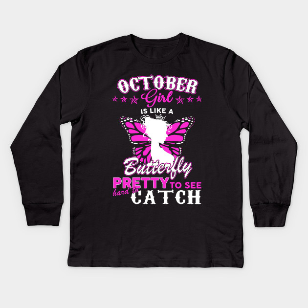 Im An October Girl T Shirt Kids Long Sleeve